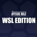 Offside Rule WSL edition