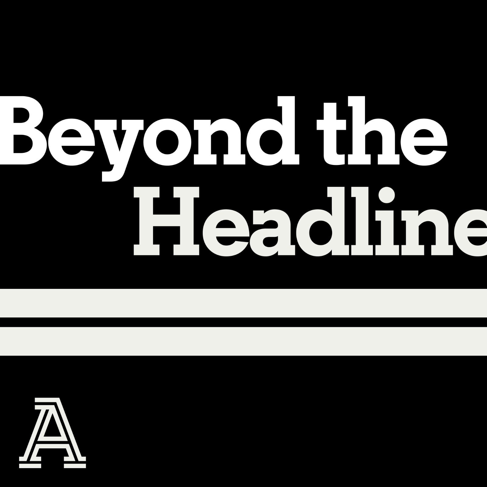 Introducing Beyond The Headline: a new podcast series from The Athletic